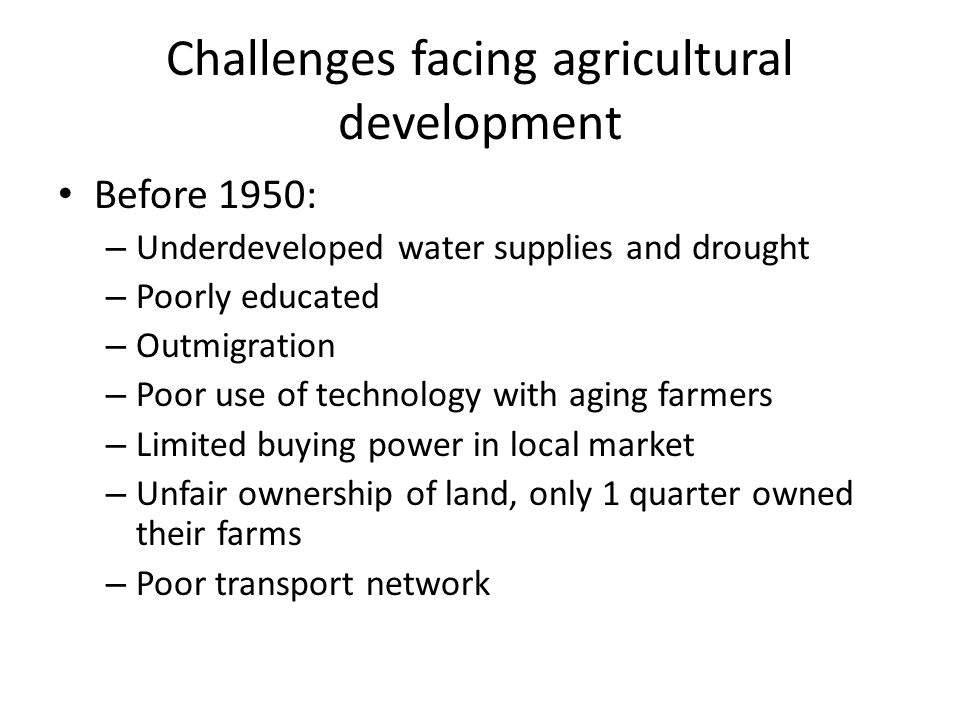 Challenges facing agricultural development