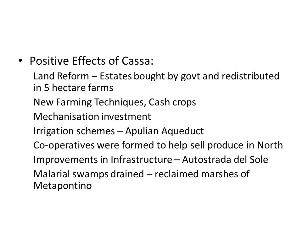Positive Effects of Cassa: