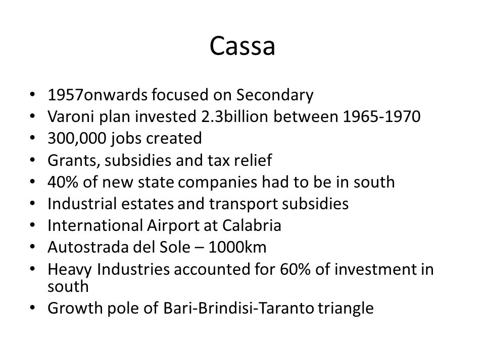 Cassa 1957onwards focused on Secondary