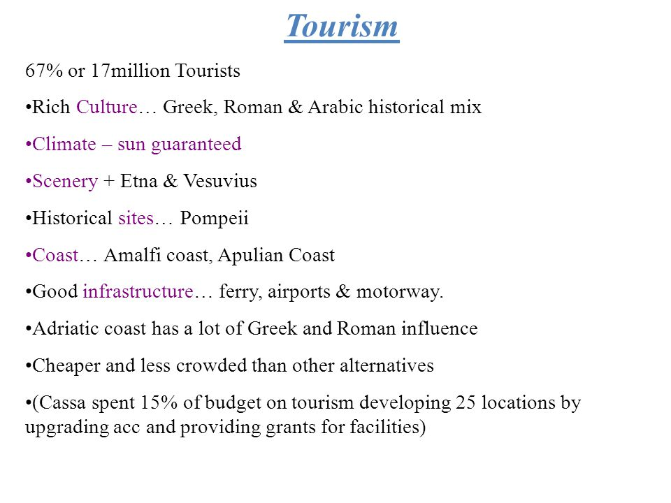 Tourism 67% or 17million Tourists