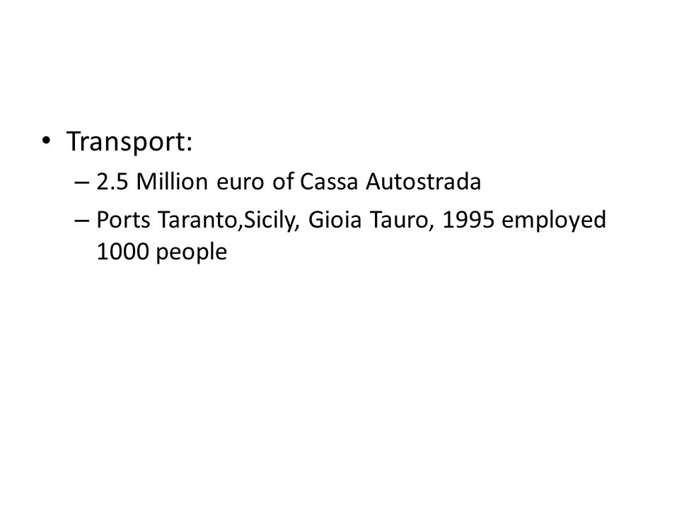 Transport: 2.5 Million euro of Cassa Autostrada