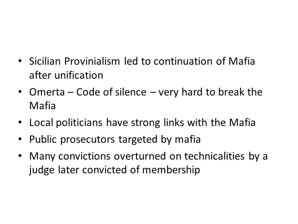 Sicilian Provinialism led to continuation of Mafia after unification