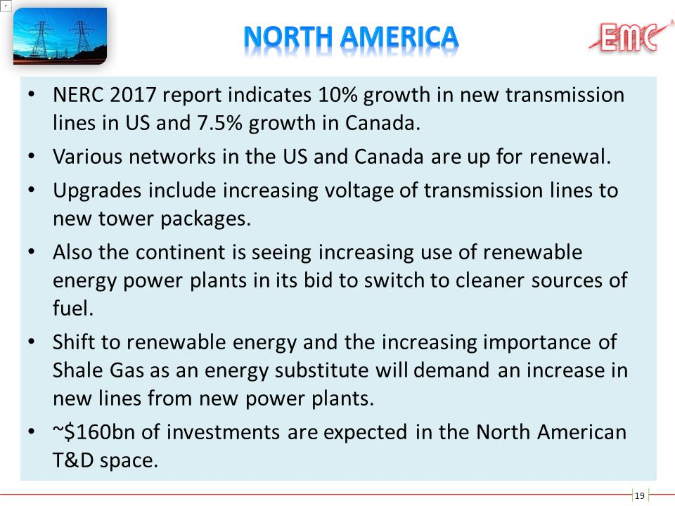 NORTH America NERC 2017 report indicates 10% growth in new transmission lines in US and 7.5% growth in Canada.
