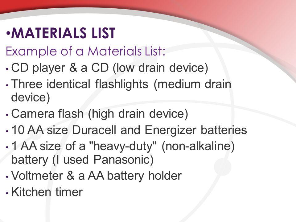 MATERIALS LIST Example of a Materials List: