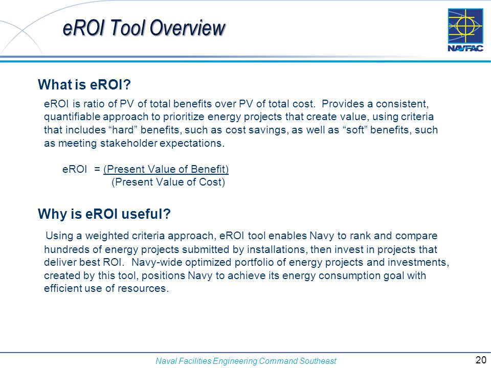 eROI Tool Overview What is eROI Why is eROI useful