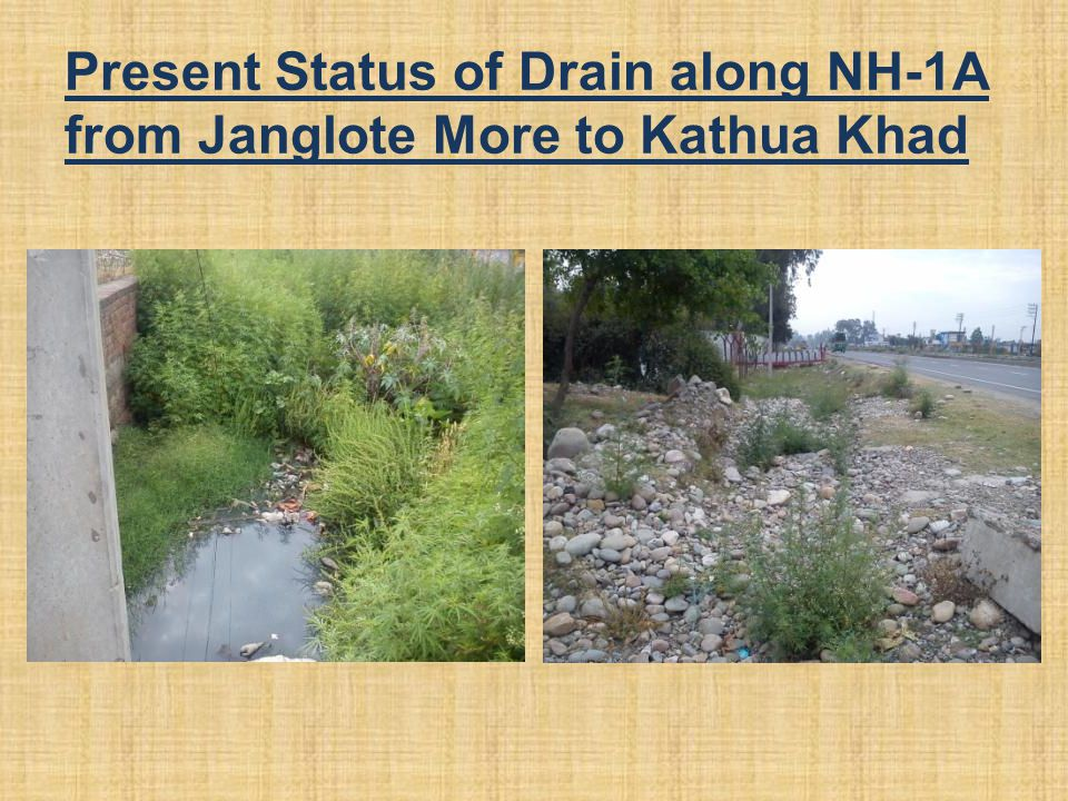 Present Status of Drain along NH-1A from Janglote More to Kathua Khad