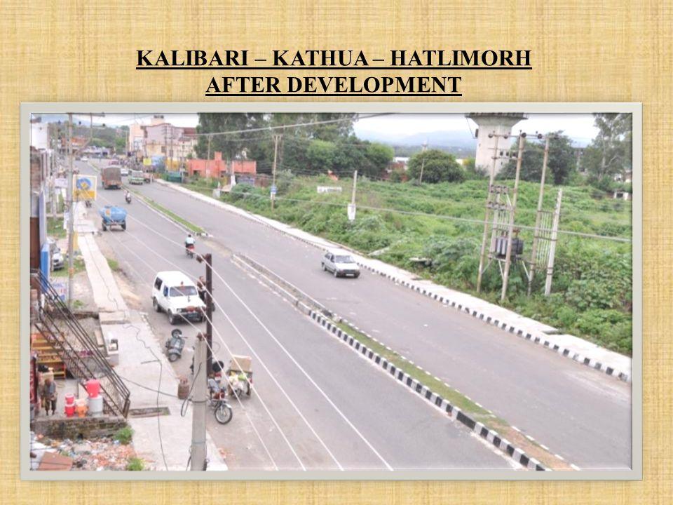 KALIBARI – KATHUA – HATLIMORH AFTER DEVELOPMENT