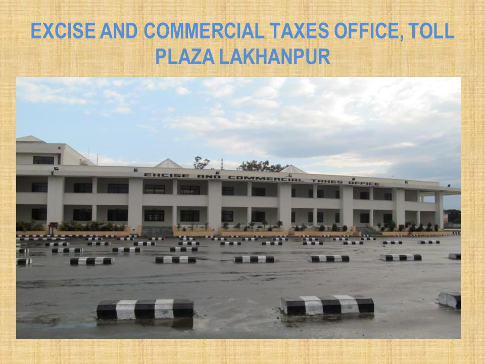 Excise and Commercial Taxes office, Toll Plaza Lakhanpur