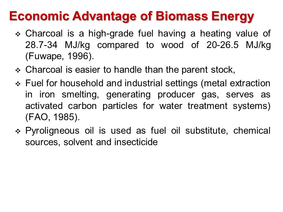 Economic Advantage of Biomass Energy
