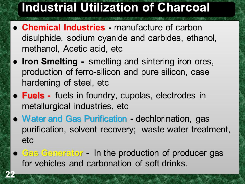 Industrial Utilization of Charcoal