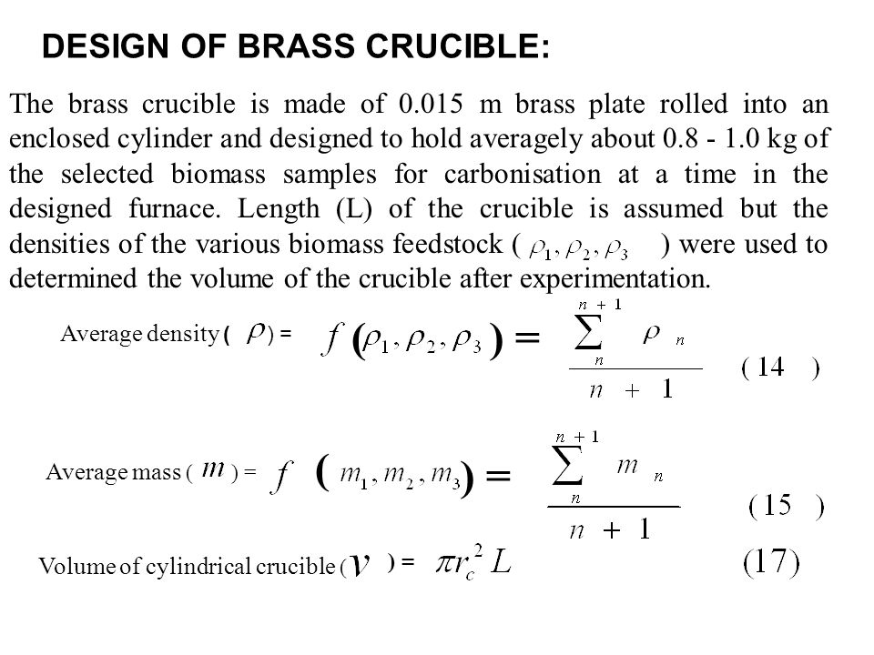 DESIGN OF BRASS CRUCIBLE: