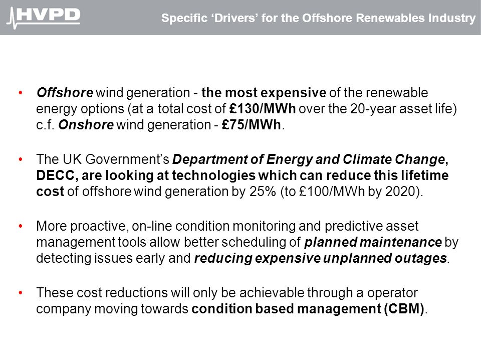 Specific 'Drivers' for the Offshore Renewables Industry