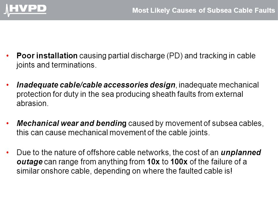 Most Likely Causes of Subsea Cable Faults