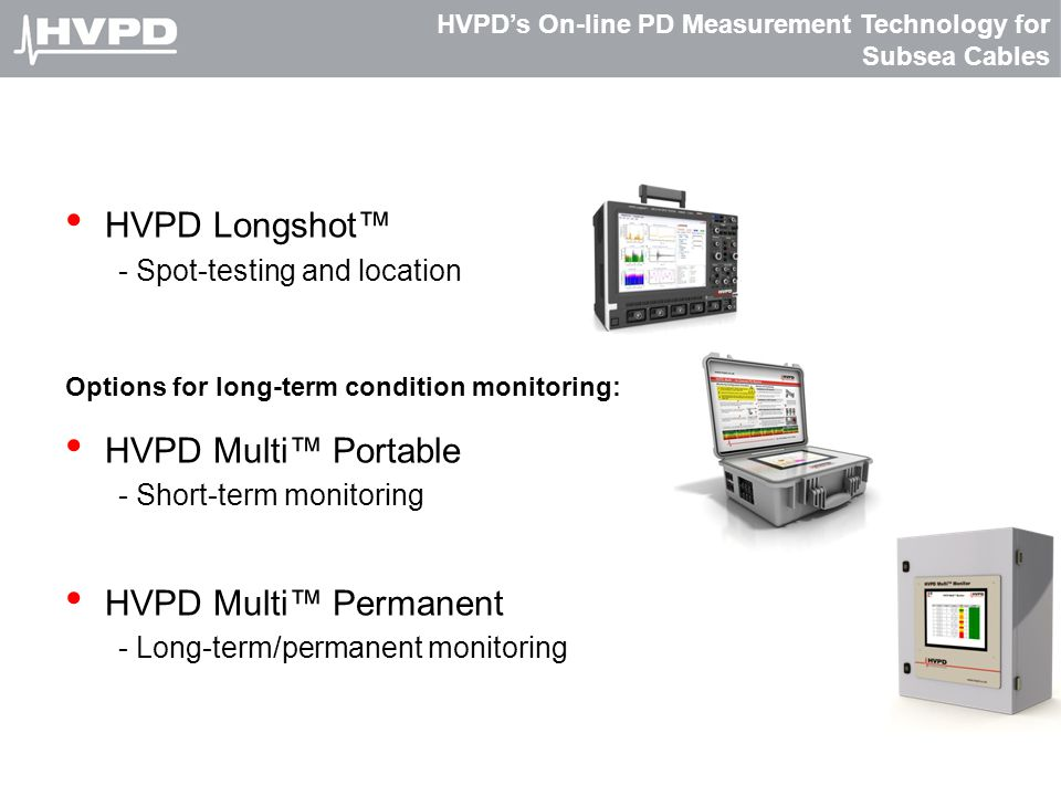 HVPD's On-line PD Measurement Technology for Subsea Cables