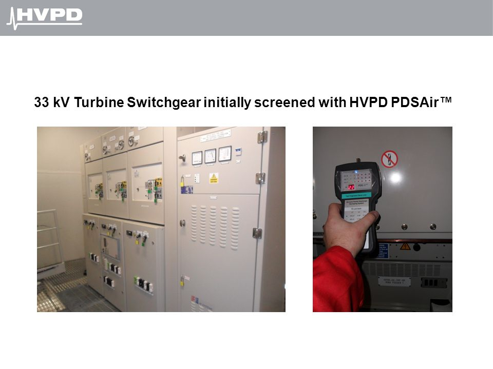 33 kV Turbine Switchgear initially screened with HVPD PDSAir™