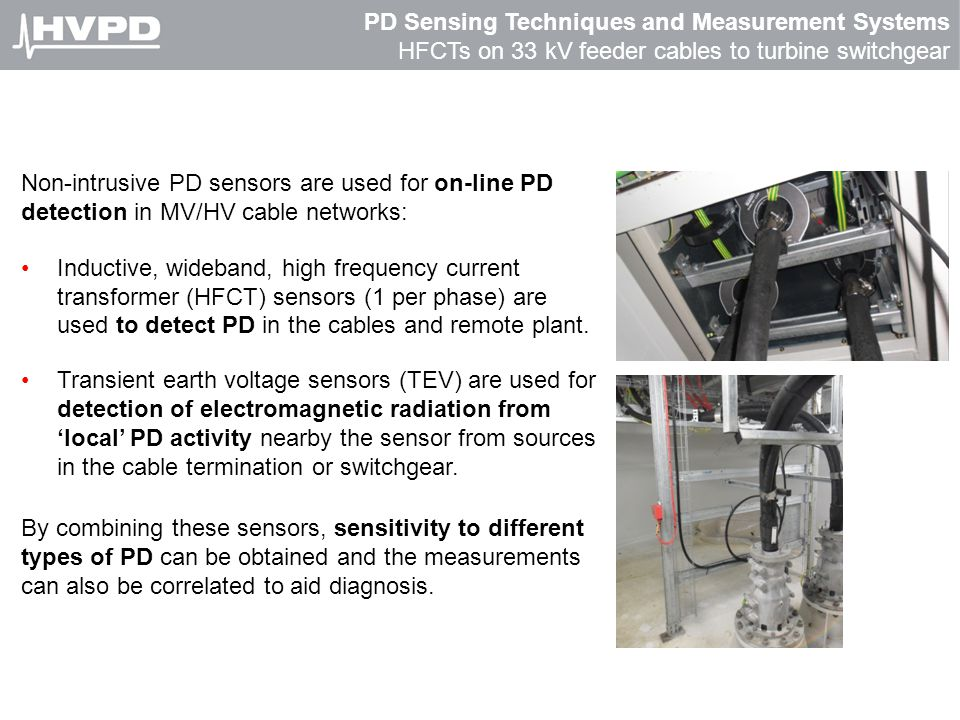 PD Sensing Techniques and Measurement Systems HFCTs on 33 kV feeder cables to turbine switchgear