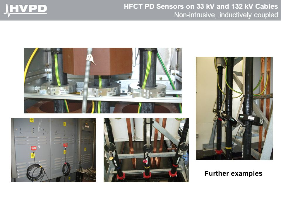 HFCT PD Sensors on 33 kV and 132 kV Cables Non-intrusive, inductively coupled