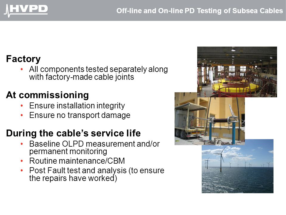 Off-line and On-line PD Testing of Subsea Cables