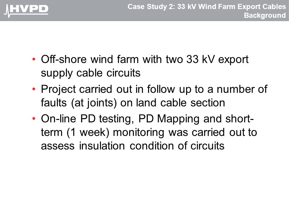Case Study 2: 33 kV Wind Farm Export Cables Background