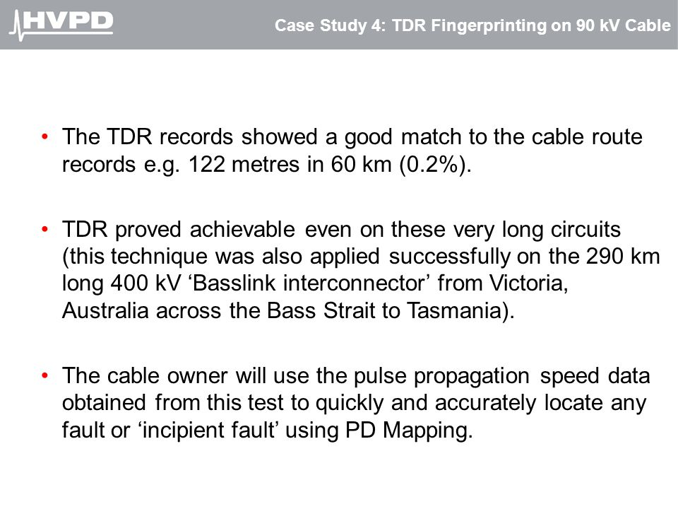 Case Study 4: TDR Fingerprinting on 90 kV Cable