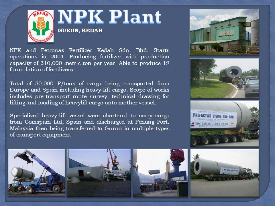 NPK Plant GURUN, KEDAH.