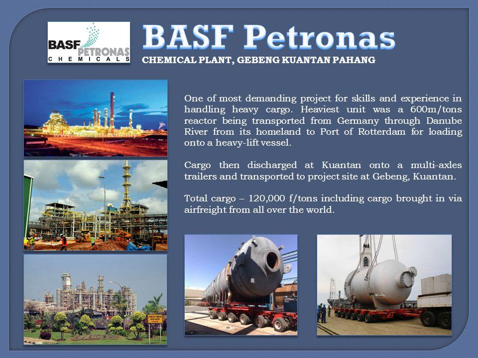 BASF Petronas CHEMICAL PLANT, GEBENG KUANTAN PAHANG