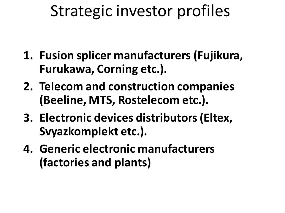 Strategic investor profiles