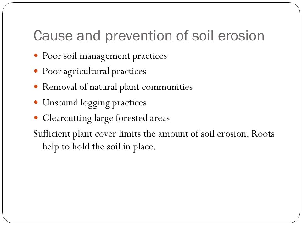 Cause and prevention of soil erosion