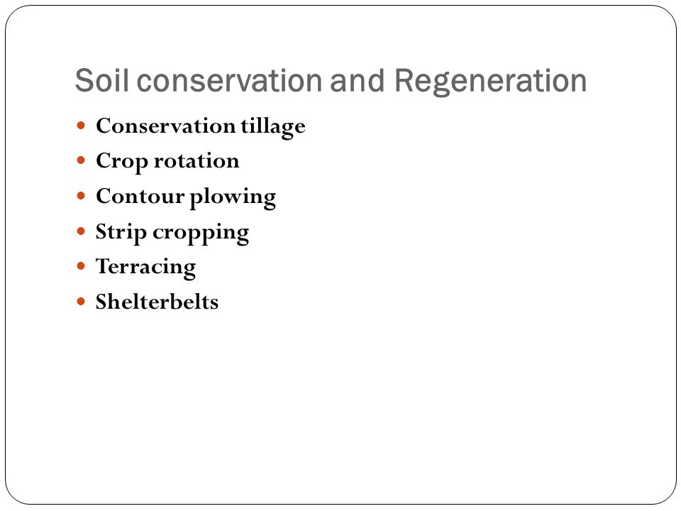 Soil conservation and Regeneration