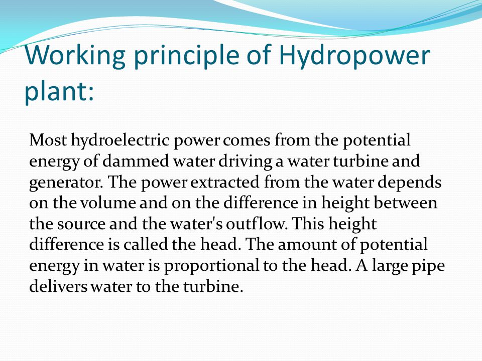 Working principle of Hydropower plant: