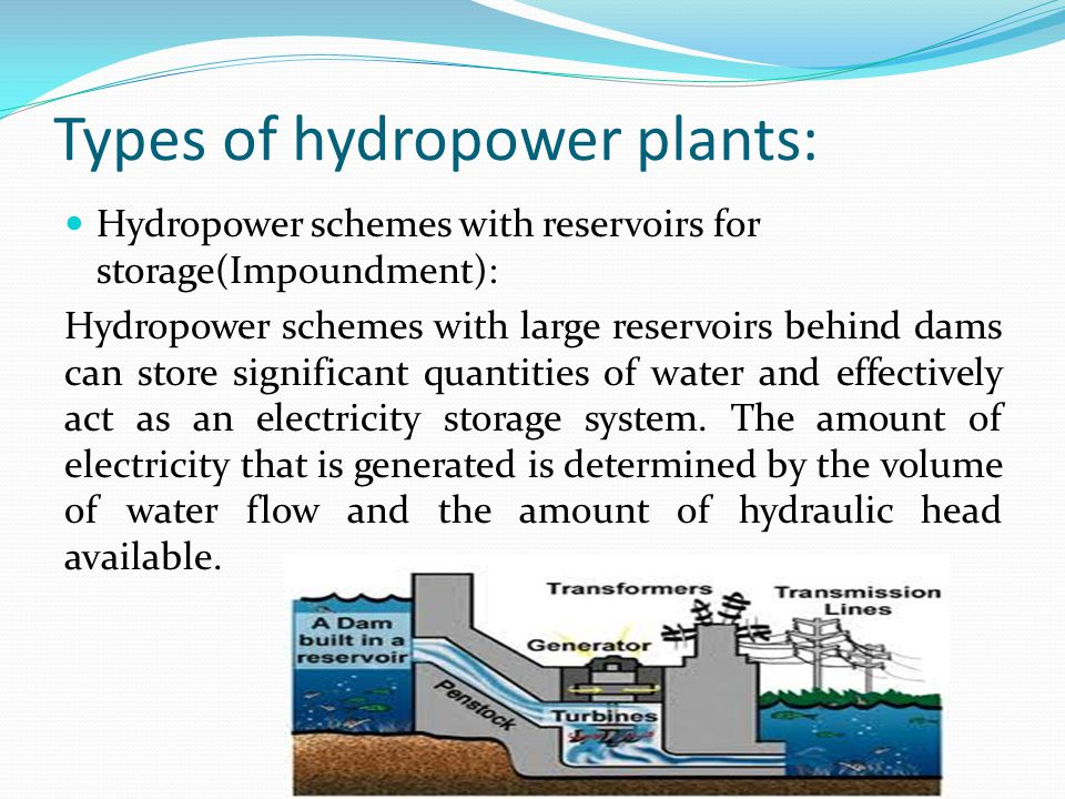 Types of hydropower plants: