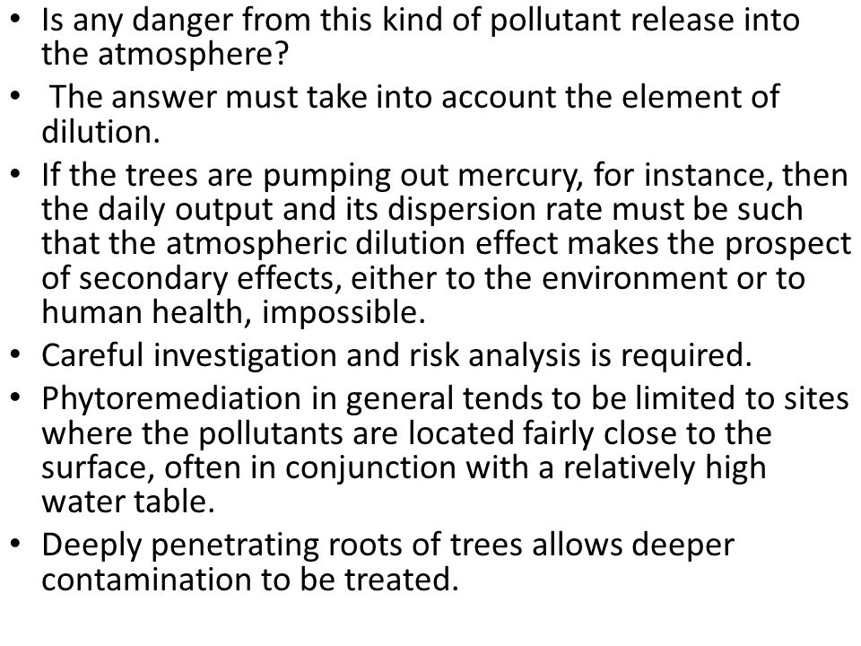 Is any danger from this kind of pollutant release into the atmosphere