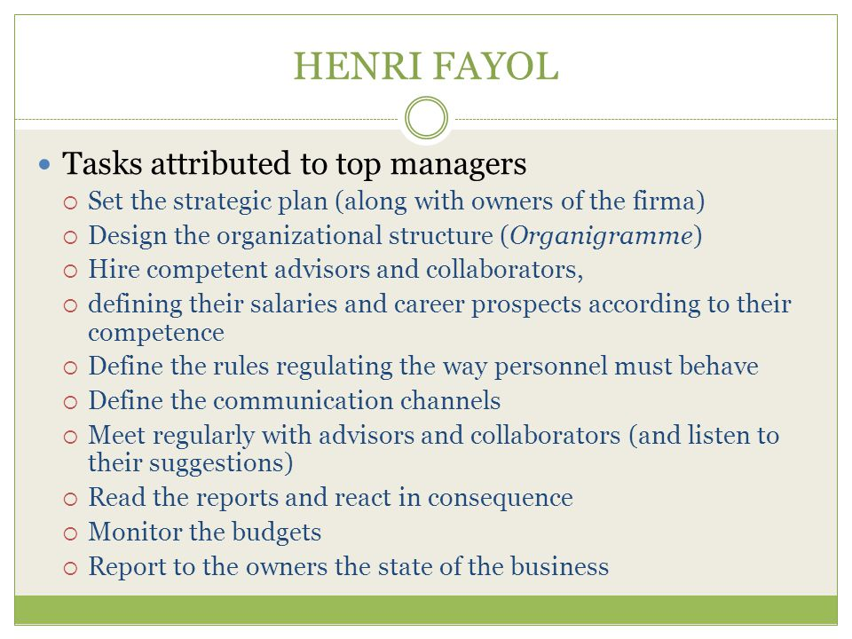 HENRI FAYOL Tasks attributed to top managers