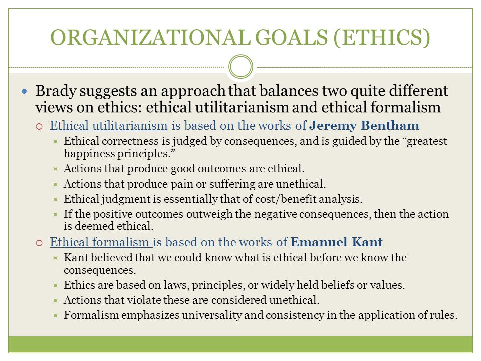 ORGANIZATIONAL GOALS (ETHICS)