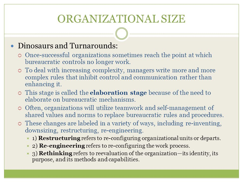 ORGANIZATIONAL SIZE Dinosaurs and Turnarounds: