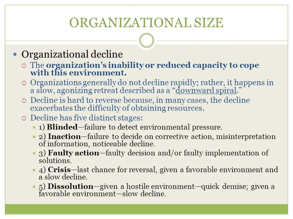 ORGANIZATIONAL SIZE Organizational decline