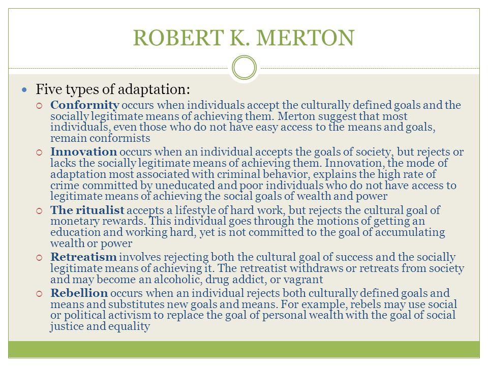 ROBERT K. MERTON Five types of adaptation: