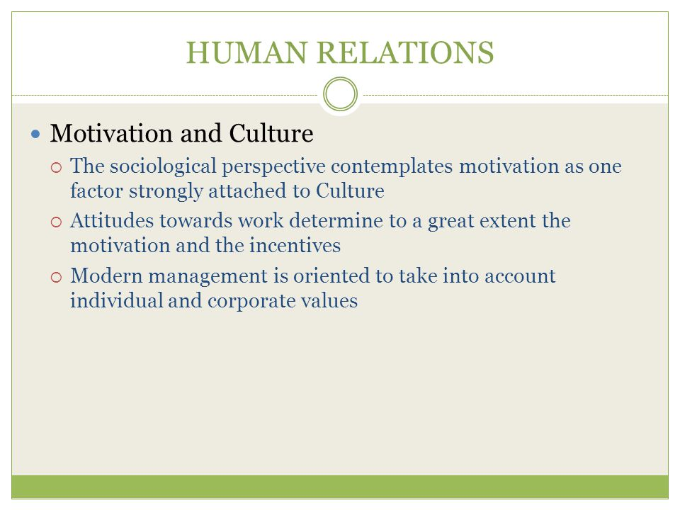 HUMAN RELATIONS Motivation and Culture