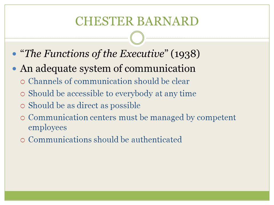 CHESTER BARNARD The Functions of the Executive (1938)