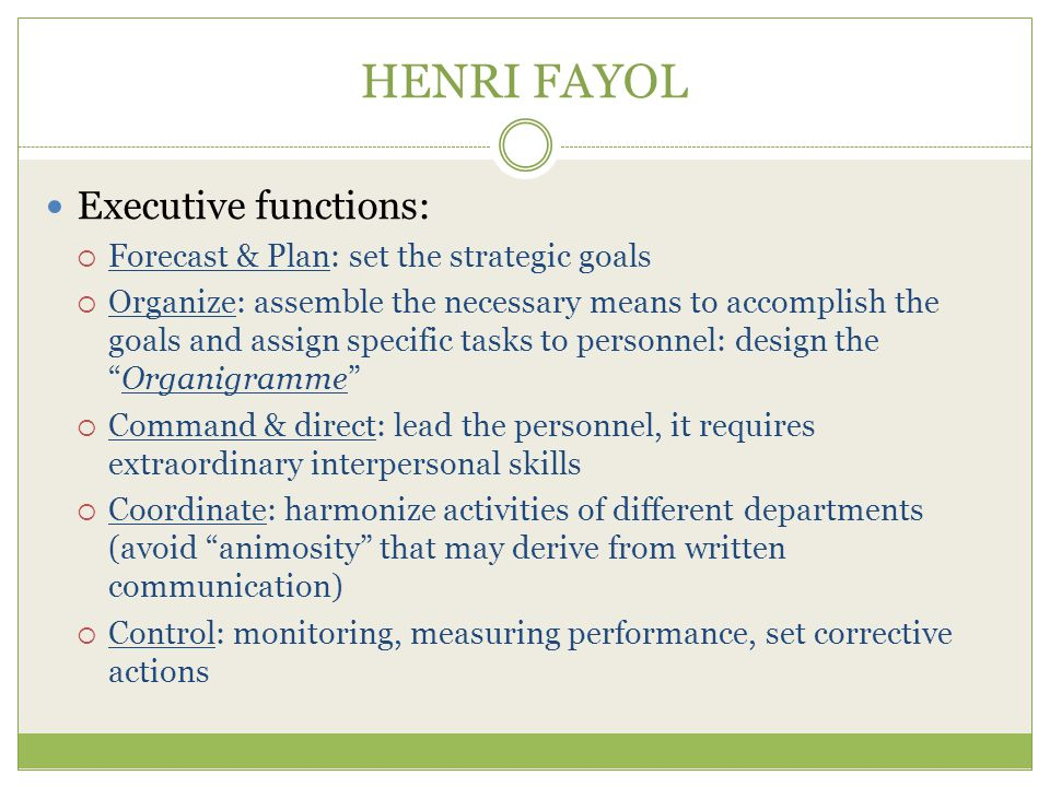 HENRI FAYOL Executive functions: