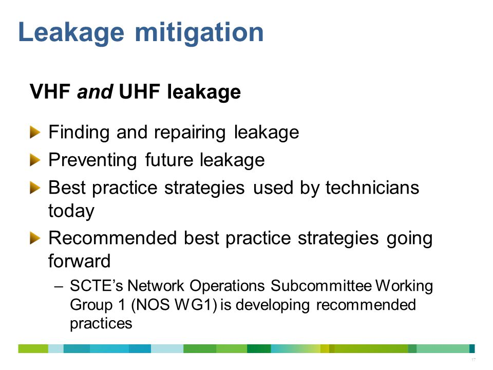 Leakage mitigation VHF and UHF leakage Finding and repairing leakage