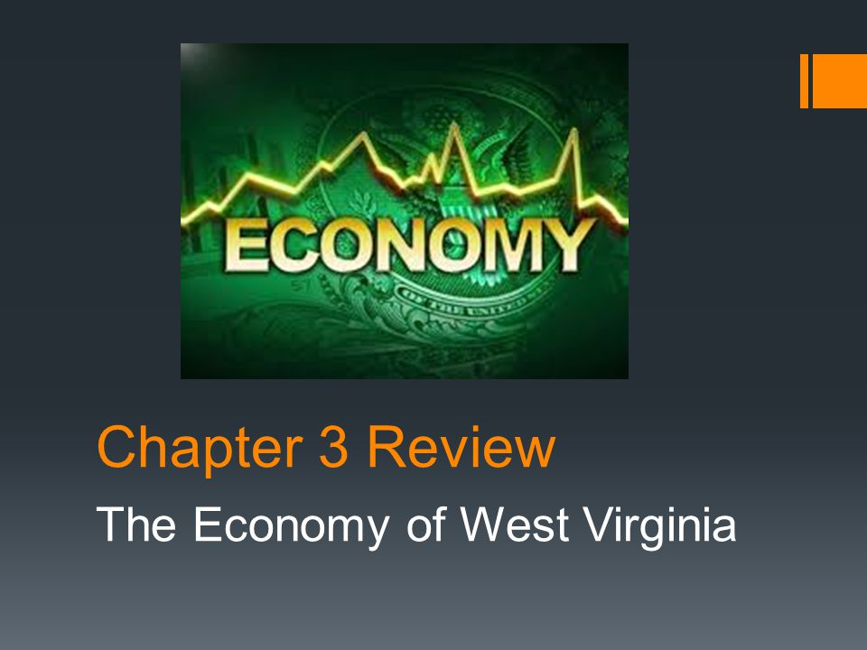 The Economy of West Virginia