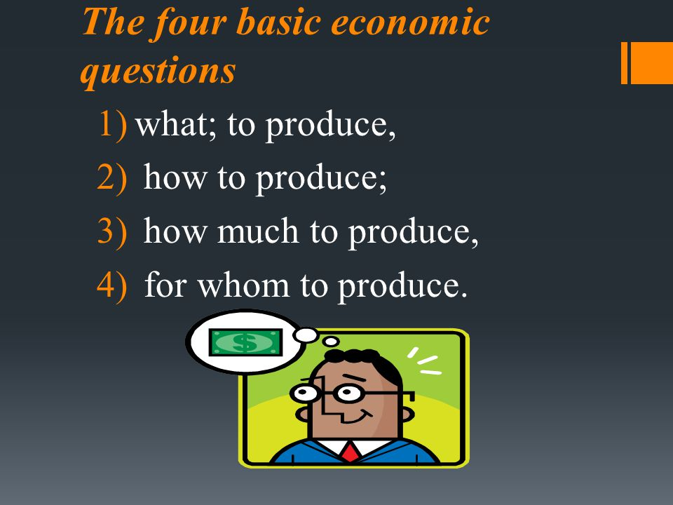The four basic economic questions