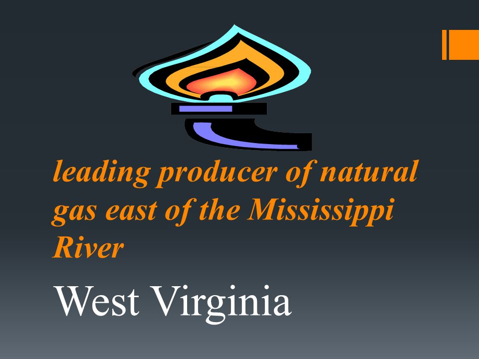 leading producer of natural gas east of the Mississippi River