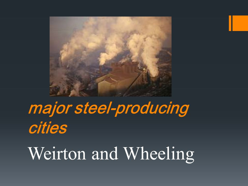 major steel-producing cities