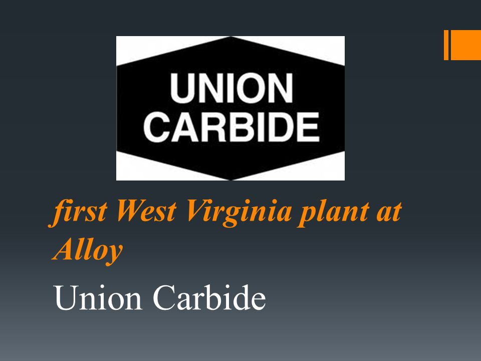 first West Virginia plant at Alloy