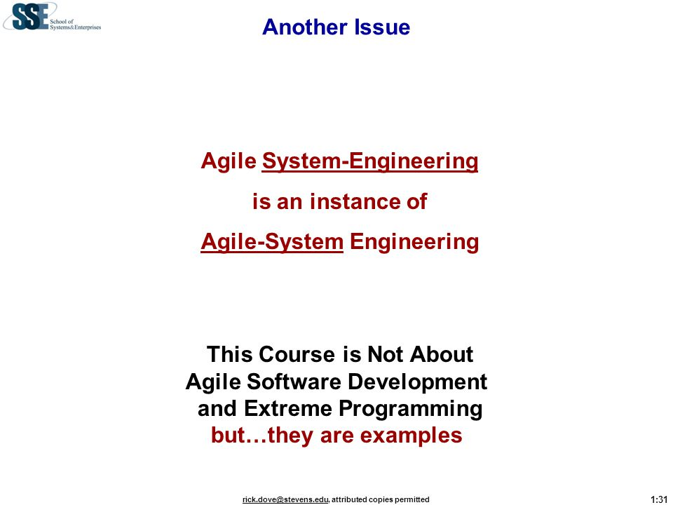 Agile System-Engineering is an instance of Agile-System Engineering