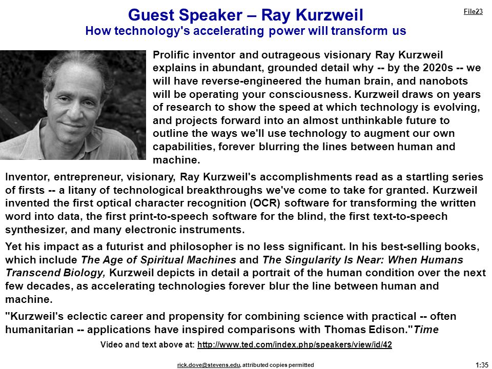 Guest Speaker – Ray Kurzweil How technology s accelerating power will transform us