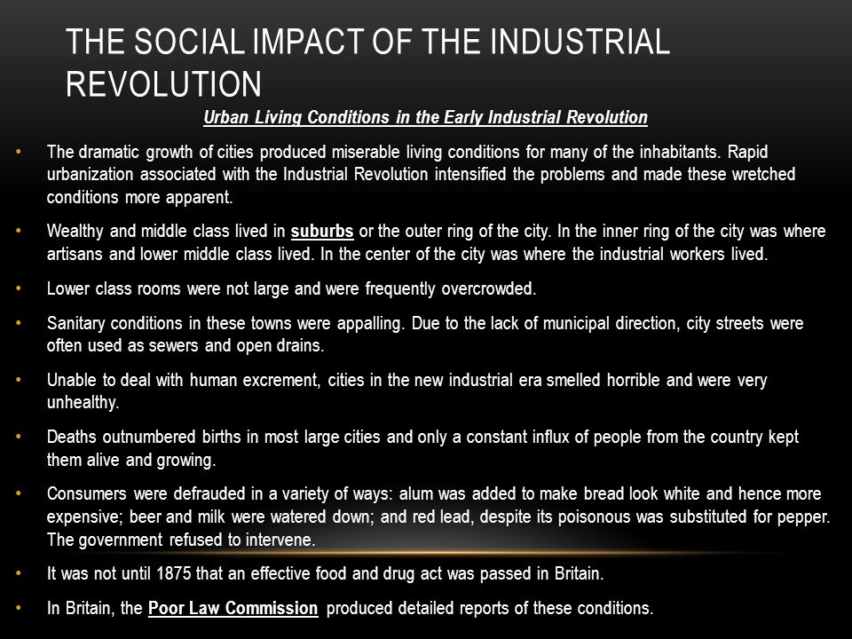 What was the impact of Industrial Revolution?