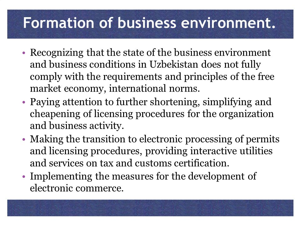 Formation of business environment.